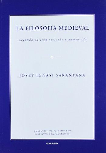 LA FILOSOFÍA MEDIEVAL. - SARANYANA CLOSA, JOSEP-IGNASI.