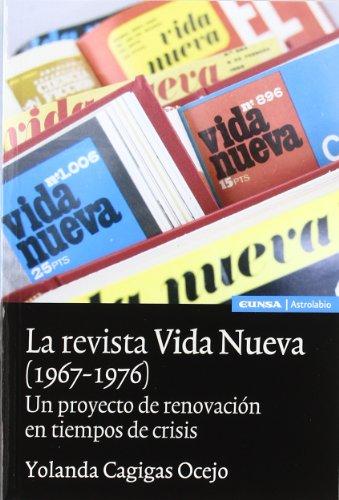 9788431324506: La revista Vida Nueva (1967-1976): un proyecto de renovación en tiempos de crisis (Astrolabio)