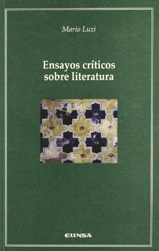 9788431324605: Ensayos Criticos Sobre Literatura (Spanish Edition)