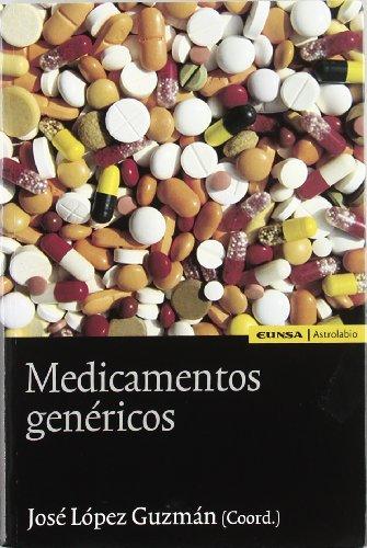 9788431324704: Medicamentos genéricos: una aproximación interdisciplinar (Astrolabio)