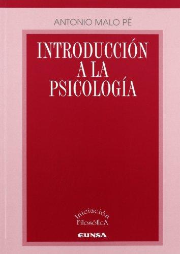Introducción a la psicología - Malo Pé, Antonio