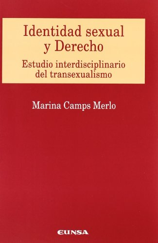 9788431324889: Identidad Sexual y Derecho: Estudio Interdisciplinario del Transexualismo (Spanish Edition)