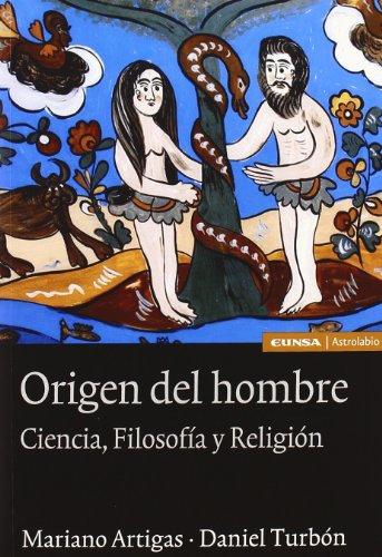 9788431325015: El origen del hombre: ciencia, filosofía y religión (Ciencias)