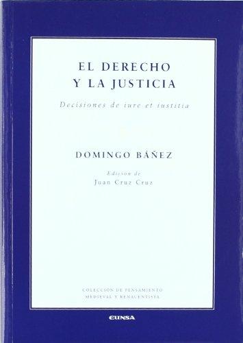 9788431325275: El derecho y la justicia: decisiones de iure et iustitia