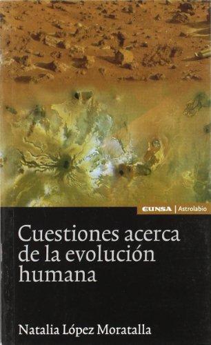 9788431325329: Cuestiones acerca de la evolución humana (Ciencias)