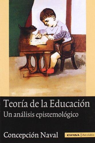 9788431325343: Teoría de la educación: un análisis epistemológico (Astrolabio)
