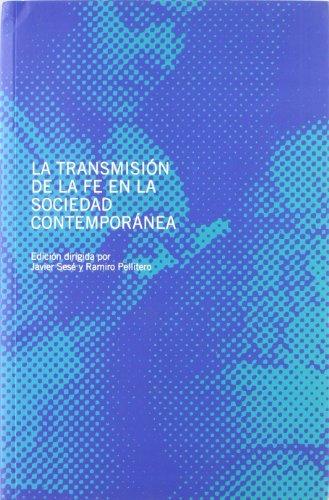 LA TRANSMISIÓN DE LA FE EN LA: SIMPOSIO INTERNACIONAL DE