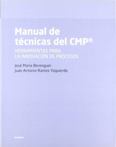 Manual de técnicas del CMP : herramientas: Berenguer Peña, José
