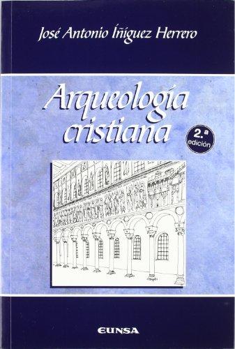 ARQUEOLOGIA CRISTIANA: JOSE ANTONIO IÑIGUEZ