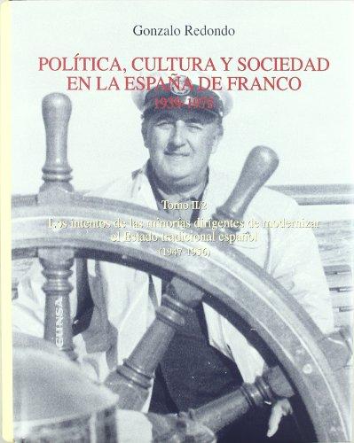 9788431326111: Política, cultura y sociedad en la España de Franco (1939-1975): T.2, vol.2