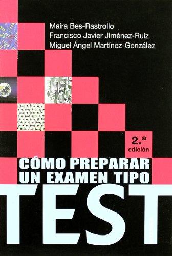 9788431326449: Como Preparar un Examen Tipo Test (2ª Ed.)