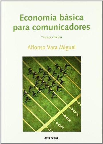 9788431326555: Economia Basica para Comunicadores (3ª Edicion)