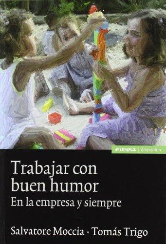9788431326593: Trabajar con buen humor: en la empresa y siempre (Astrolabio)
