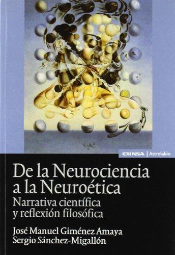 9788431326708: de La Neurociencia a la Neurologia: Narrativa Cientifica y Reflexion Filosofica
