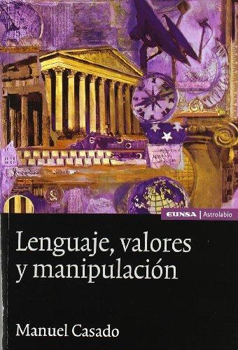 Lenguaje, Valores y Manipulacion (Hardback): Manuel Casado Velarde
