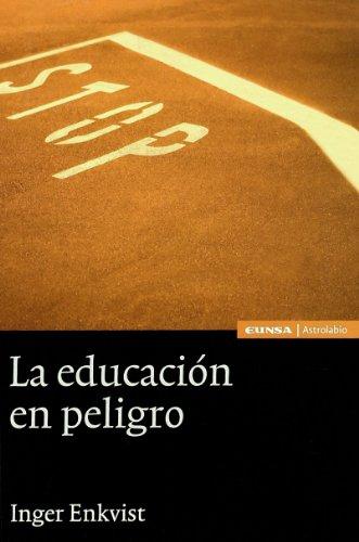 9788431326951: La educacion en peligro