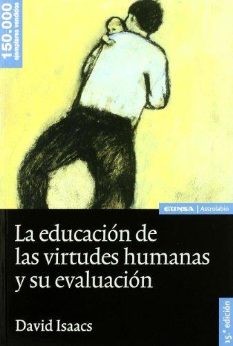9788431327040: EDUCACION VIRTUDES HUMANAS Y SU EVOLUCION 15¦ED