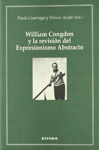 9788431327408: William Congdon y la revisión del expresionismo abstracto (Cátedra Félix Huarte)