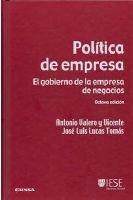 9788431327507: Politica de Empresa: el Gobierno de la Empresa de Negocios (8ª ed .)