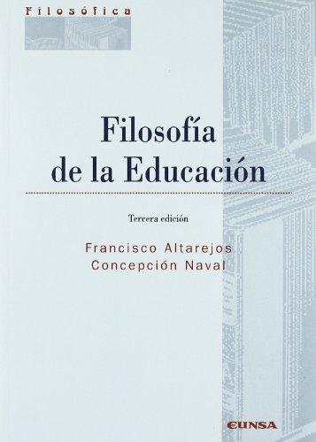 Filosof?a de la educaci?n: Altarejos, Francisco and