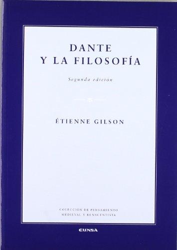 9788431327729: Dante y la filosofía (Colección de pensamiento medieval y renacentista)