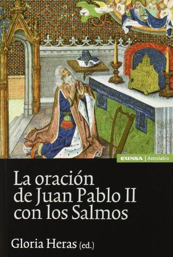 ORACION DE JUAN PABLO II CON LOS: Heras Oliver, Gloria