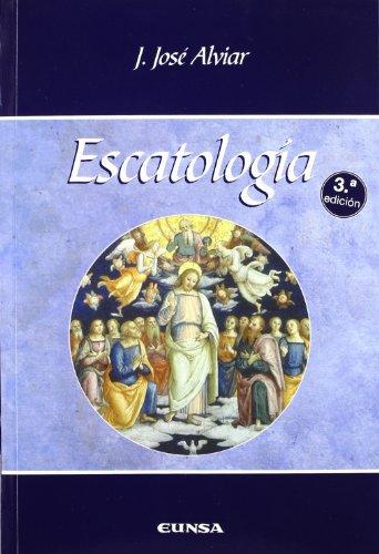Escatología (Paperback): J. Jose Alviar