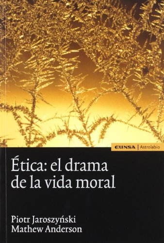 Ética : el drama de la vida: Mathew Anderson, Piotr