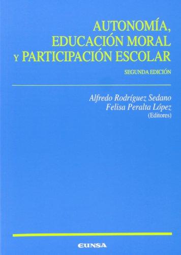 9788431328450: Autonomía, educación moral y participación escolar (Ciencias de la educación)