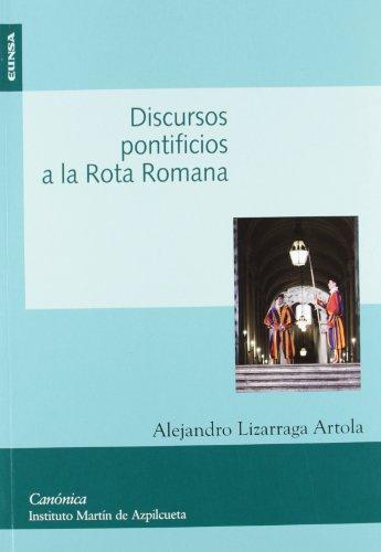 Discurso pontificios a la Rota Romana: Alejandro Lizarraga Artola