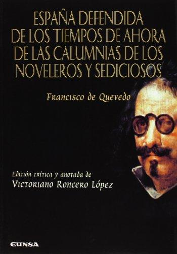 9788431329044: España defendida de los tiempos de ahora de las calumnias de los noveleros (Anejos de perinola)