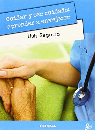 9788431330484: Cuidar y ser cuidado. Aprender a envejecer