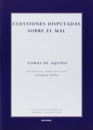 Cuestiones Disputadas sobre el mal: EUNSA. Ediciones Universidad