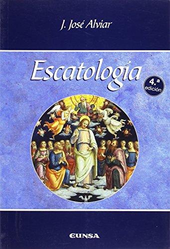 ESCATOLOGIA: FACULTAD DE TEOLOGIA;