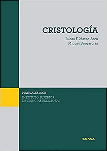 9788431332686: CRISTOLOGÍA: 18 (Manuales del ISCR)