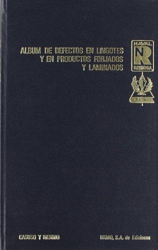 9788431403492: Album de defectos en lingotes y en productos forjados y laminados