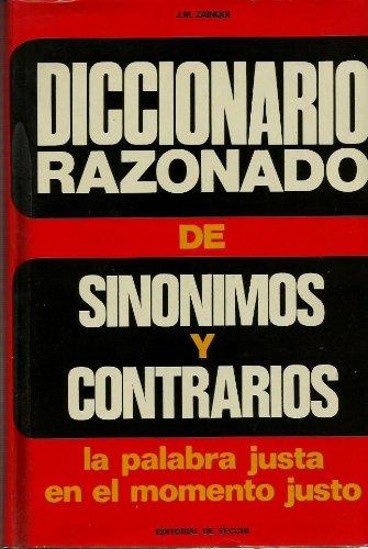 9788431501457: Diccionario razonado de sinónimos y contrarios. La palabra justa en el momento justo.