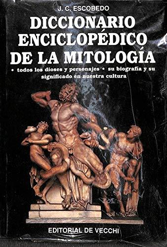 Diccionario enciclopedico de la mitologia.: Escobedo, J.C.