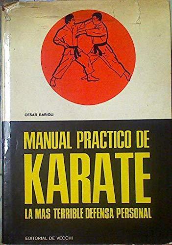Manual practico de karate. La más terrible: Barioli, César