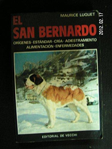 9788431502614: El San Bernardo (Spanish Edition)