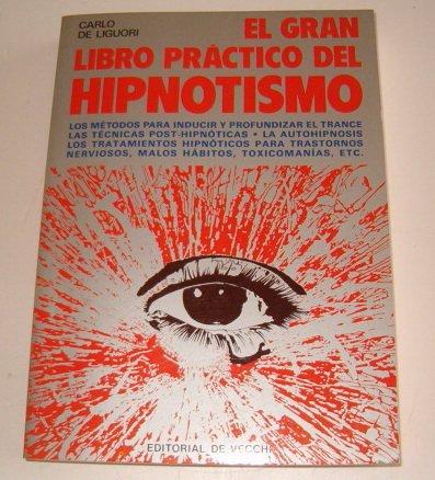 9788431505301: El Gran Libro Practico del Hipnotismo (Spanish Edition)