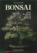 9788431506308: Bonsai el arte de cultivar arboles en miniatura