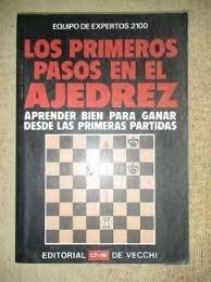 Los Primeros Pasos En El Ajedrez (Spanish: Equipo, De Expertos