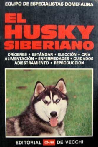 9788431507633: Husky siberiano, el