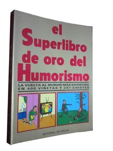 9788431508463: EL SUPERLIBRO DE ORO DEL HUMORISMO