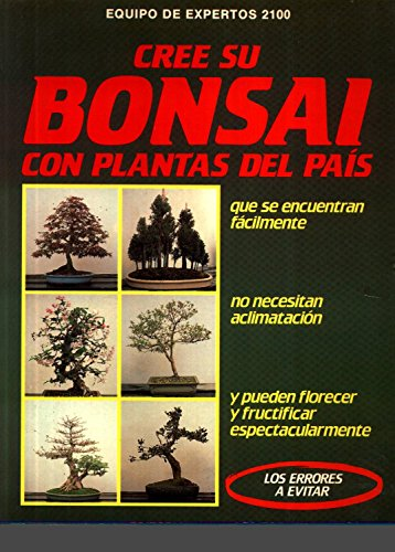 9788431509187: Cree su bonsai con plantas del pais