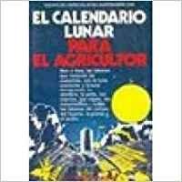 9788431509200: Calendario lunar para el agricultor