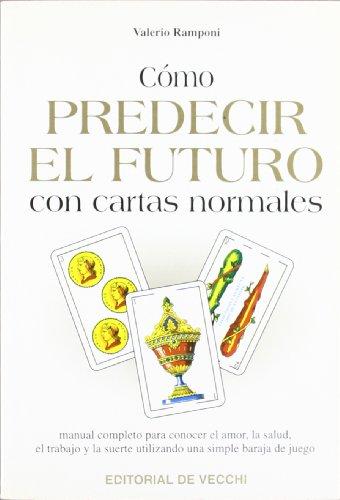 9788431509248: Como Predecir El Futuro Con Cartas Normales