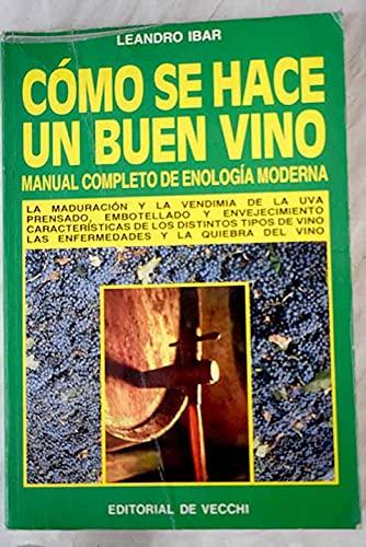 9788431509293: Como se hace un buen vino