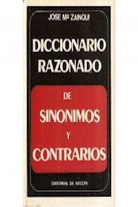 9788431509378: Diccionario Razonado de Sinonimos y Contrarios (Spanish Edition)